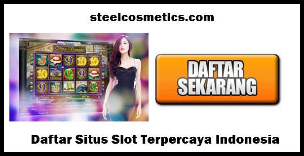 Daftar Situs Slot Terpercaya